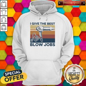 Awesome Vintage I Give The Best Blow Jobs Hair Stylist Hoodie