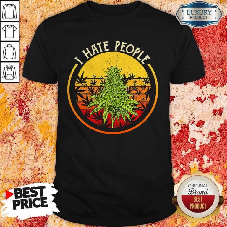 Cannabis I Hate People Vintage Shirt