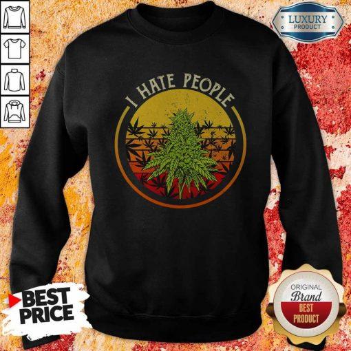 Cannabis I Hate People Vintage Sweatshirt