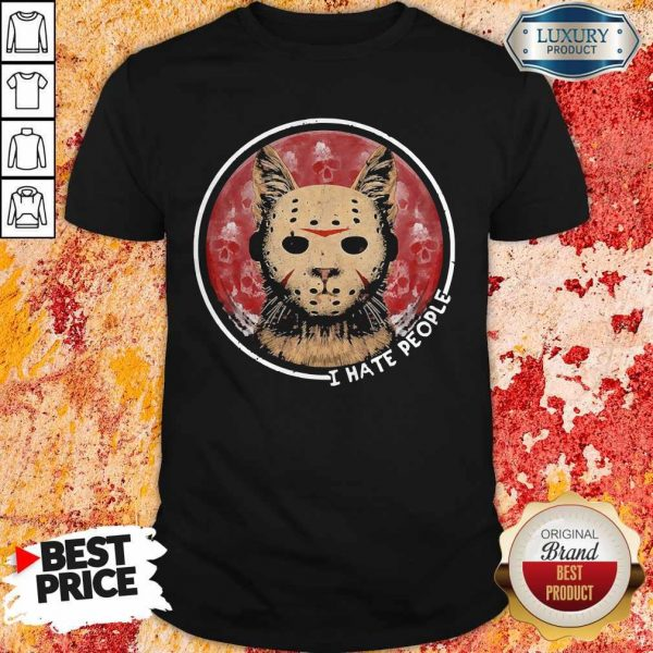 Cat Jason Voorhees I Hate People Shirt