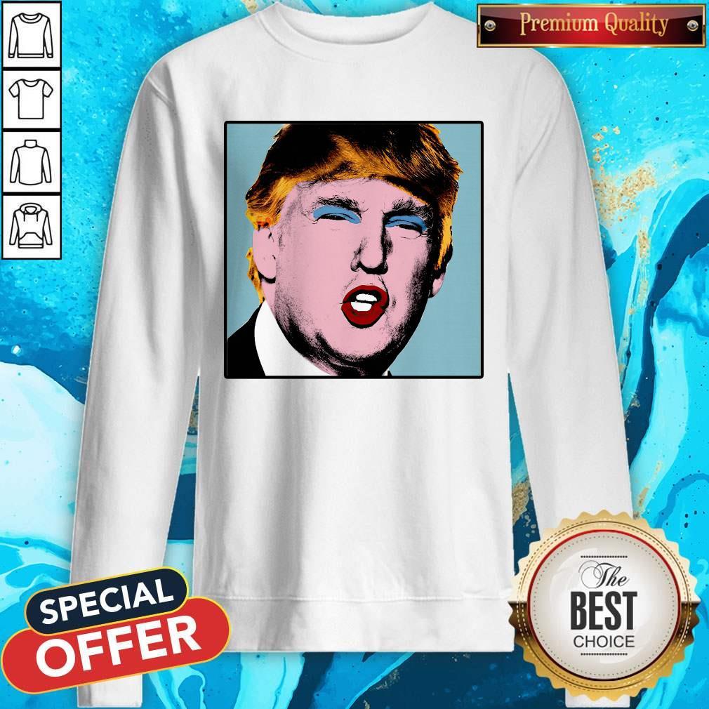 Donald Trump Makeup Style Warhol Sweatshirt
