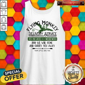 Flying Monkey Delivery Service Your Little Dog Too Tank Top