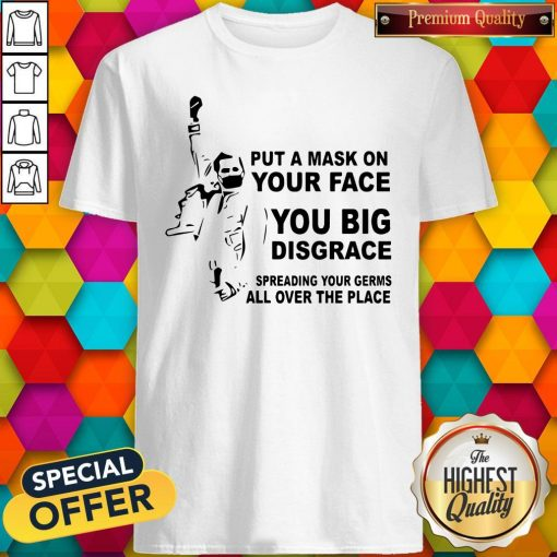 Freddie Mercury Put A Mask On Your Face You Big Disgrace Spreading Shirt