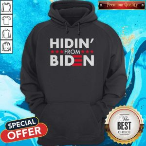 Hidin' From Biden 2020 Vote Hoodie