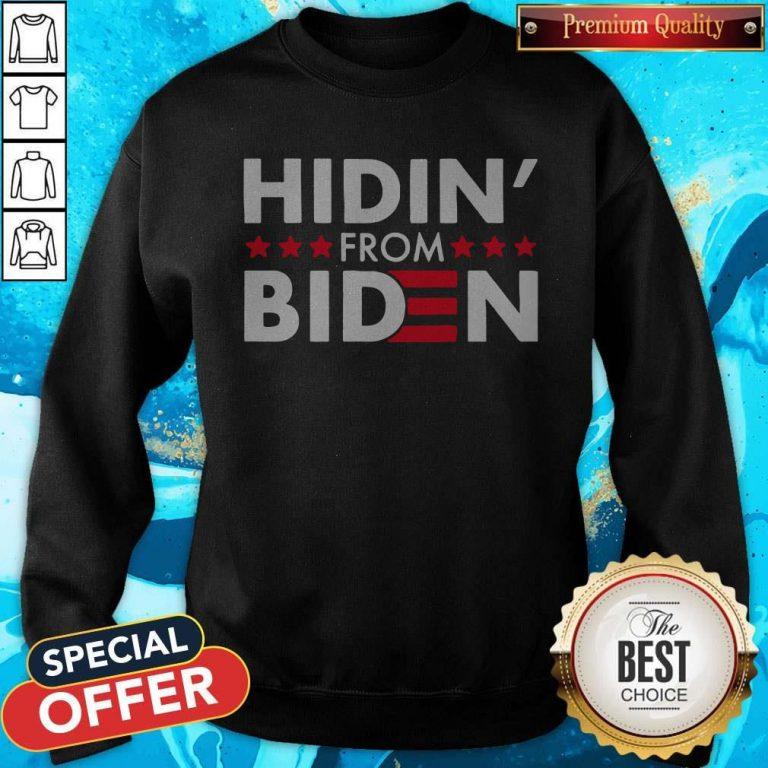 Hidin' From Biden 2020 Vote Sweatshirt