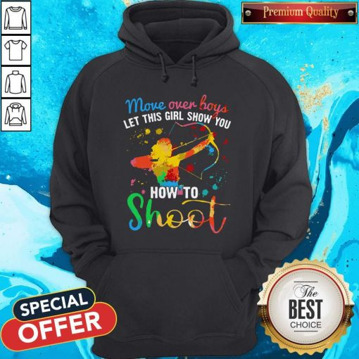 Move Over Boys Let This Girl Show You How To Shoot LGBT Hoodie