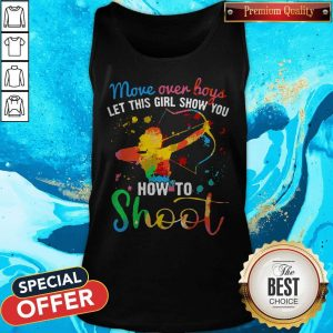 Move Over Boys Let This Girl Show You How To Shoot LGBT Tank Top