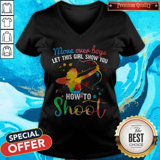 Move Over Boys Let This Girl Show You How To Shoot LGBT V-neck