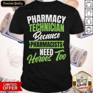 Nice Pharmacy Tech Shirt