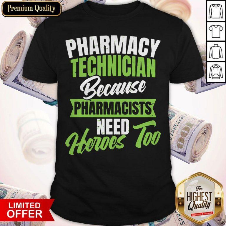 Nice Pharmacy Tech Shirt