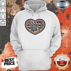 Official Free All The Women In Prison Who Murdered Their Rapists Hoodie