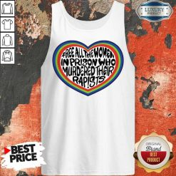 Official Free All The Women In Prison Who Murdered Their Rapists Tank Top