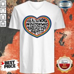Official Free All The Women In Prison Who Murdered Their Rapists V-neck