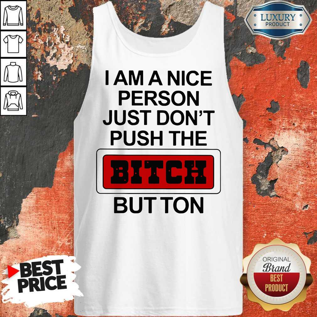 Premium I Am A Nice Person Tank Top