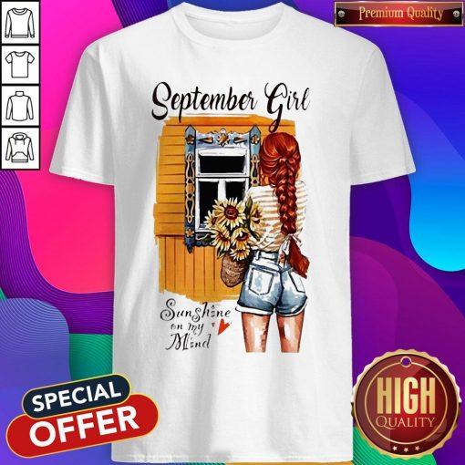 September Girl Sunshine On My Mind Shirt