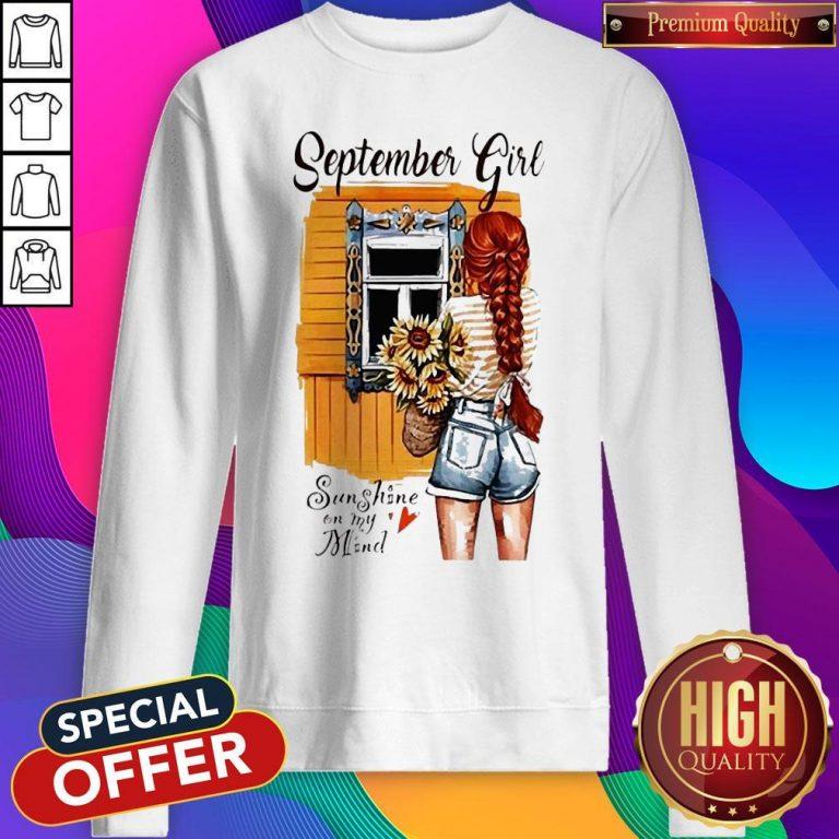 September Girl Sunshine On My Mind Sweatshirt