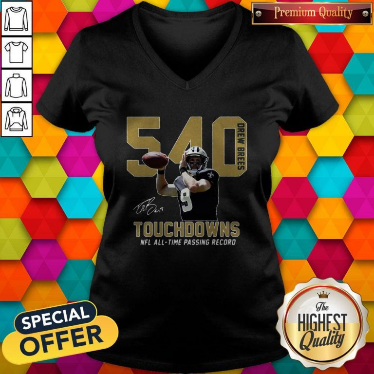 540 Drew Brees Touchdowns Nfl All Time Passing Record Signature V-neck