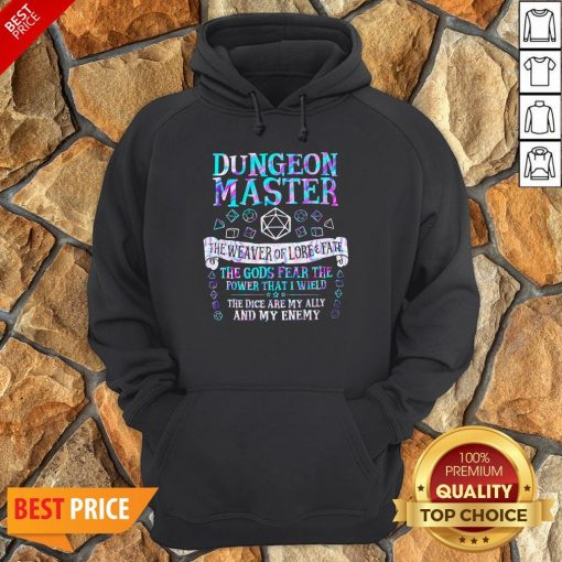 Dungeon Master The Weaver Of Lore Fate The Gods Fear The Power That I Wield Hoodie