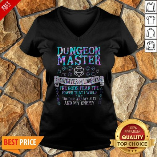 Dungeon Master The Weaver Of Lore Fate The Gods Fear The Power That I Wield V-neck