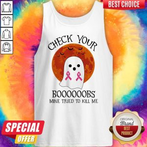 Ghost Check Your Boooooobs Mine Tried To Kill Me Sunset Cancer Awareness Halloween Tank Top