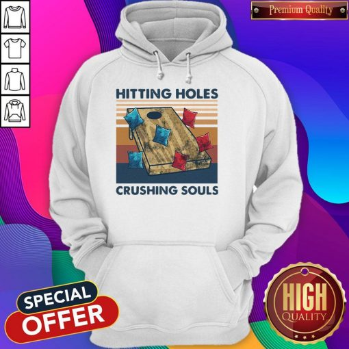 Hitting Holes Crushing Souls Vintage Hoodie