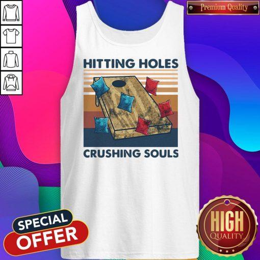 Hitting Holes Crushing Souls Vintage Tank Top