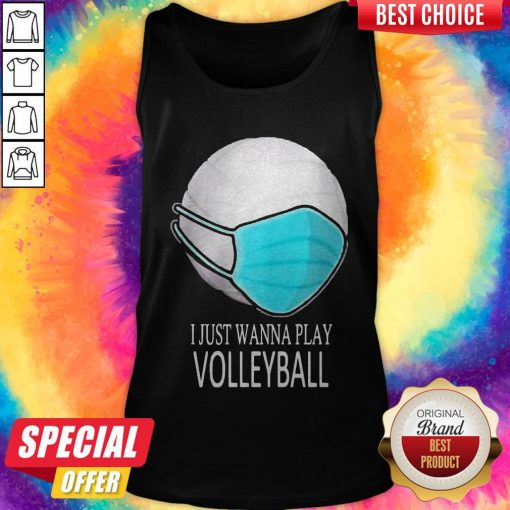 I Just Wanna Play Volleyball Mask Tank Top