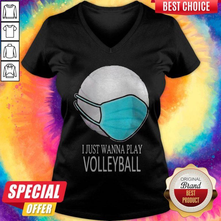I Just Wanna Play Volleyball Mask V-neck