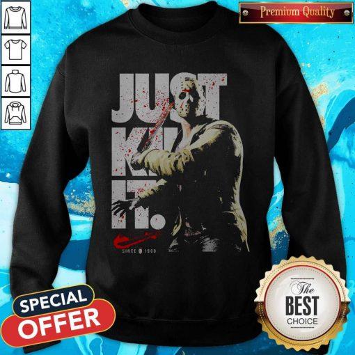 Jason Voorhees Just Kill It Since 1980 Sweatshirt