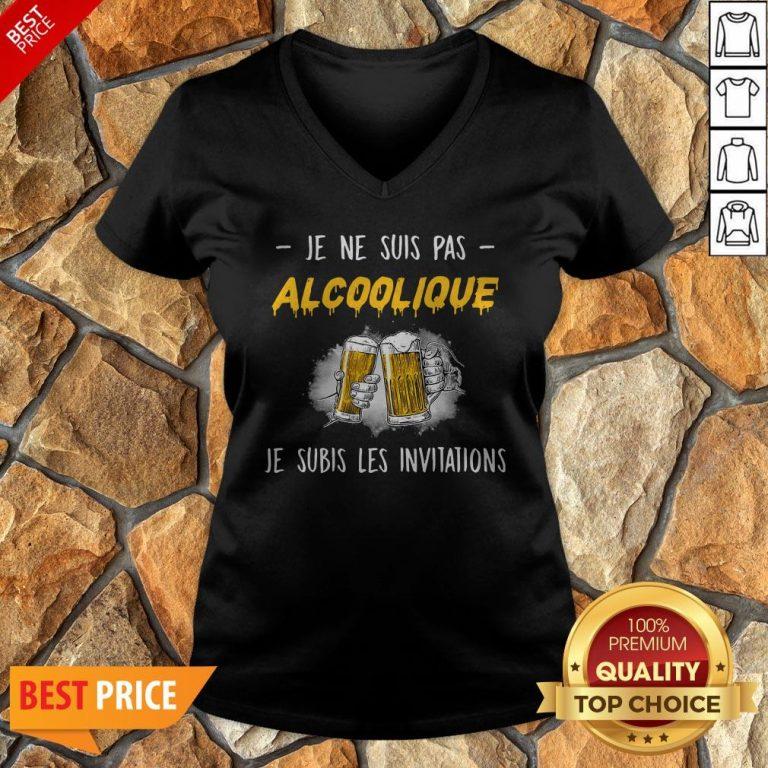 Je Ne Suis Pas Alcoolique Je Subis Les Invitations V-neck