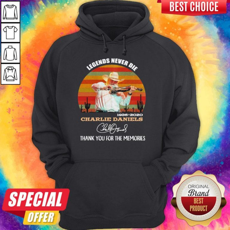 Legends Never Die 1936 2020 Charlie Daniels Thank You For The Memories Signature Vintage Hoodie