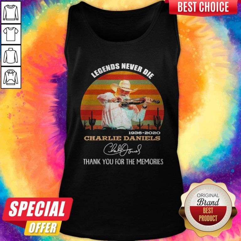 Legends Never Die 1936 2020 Charlie Daniels Thank You For The Memories Signature Vintage Tank Top