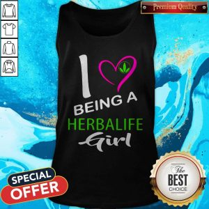 Nice I Being A Herbalife Girl Tank Top