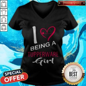 Nice I Being A Tupperware Girl V-neck
