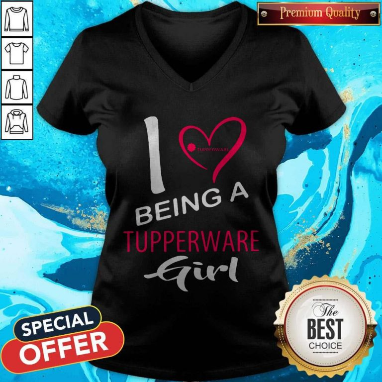 Nice I Being A Tupperware Girl V-neck