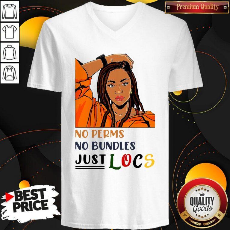 Nice No Perms No Bundles Just Locs V-neck