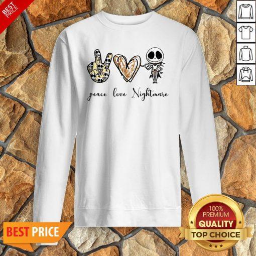 Nice Peace Love Nightmare Sweatshirt