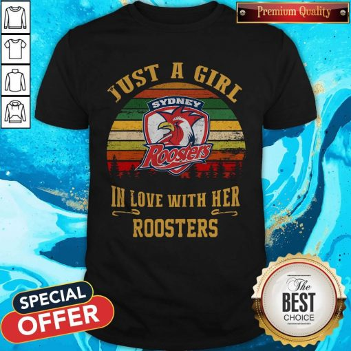 Nice Sydney Roosters Just A Girl In Love With Her Roosters Vintage Retro Shirt