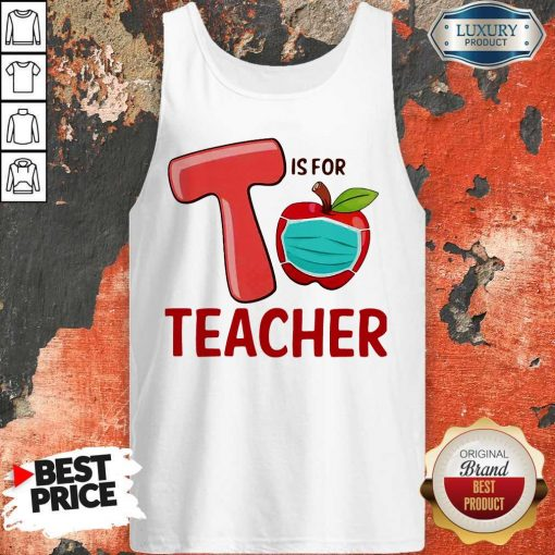 Nice T Is For Teacher Apple Mask Tank Top