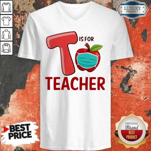 Nice T Is For Teacher Apple Mask V-neck