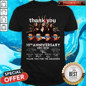 Nice Thank You 10th Anniversary 2011 2021 Thank You For The Memories Signatures Shirt