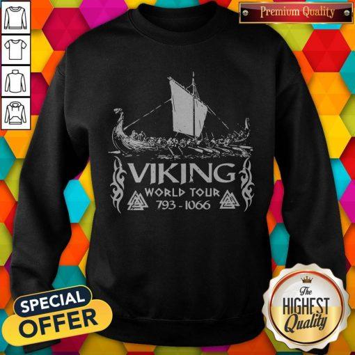 Nice Viking World Tour 793 1066 Sweatshirt