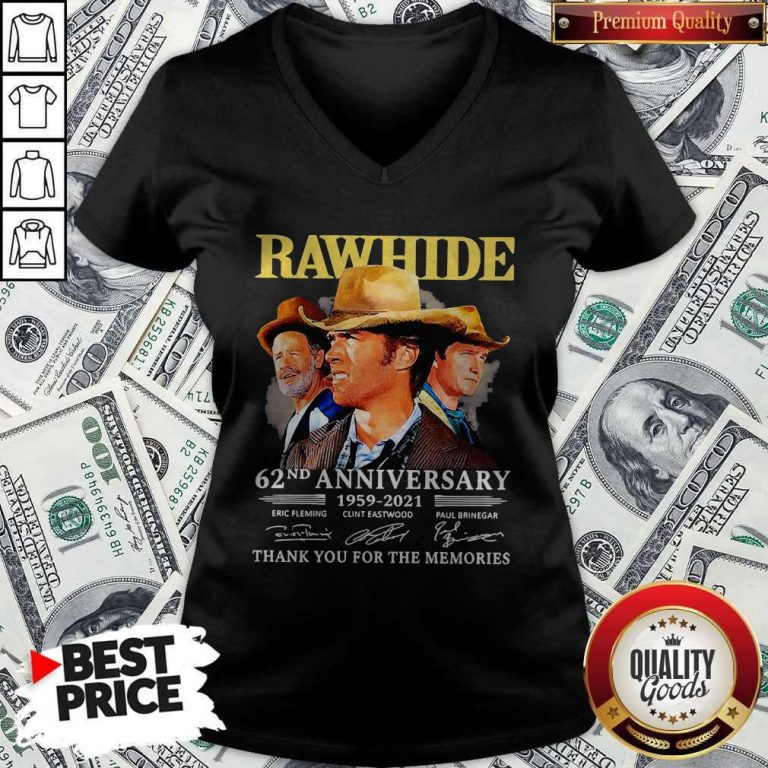 Official Rawhide 62nd Anniversary 1959 2021 Thank You For The Memories Signatures V-neck