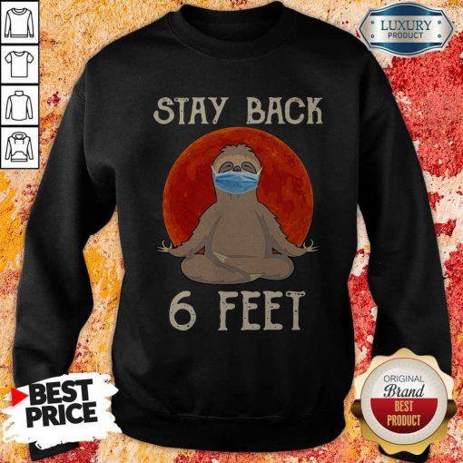 Sloth Yoga Face Mask Stay Back 6 Feet Blood Moon Sweatshirt