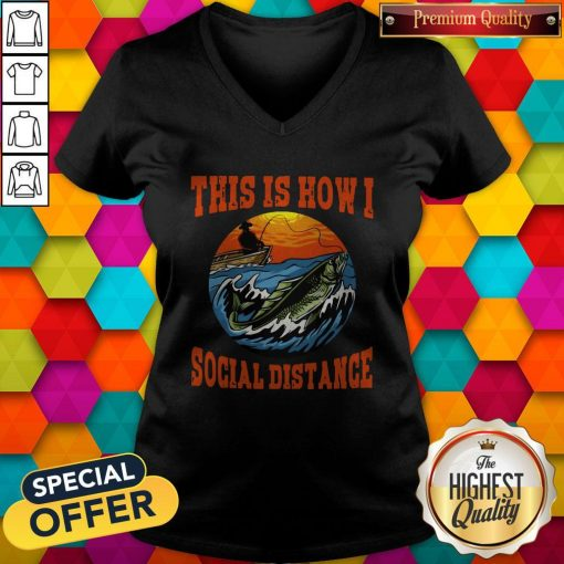 This Is How I Social Distance V-neck