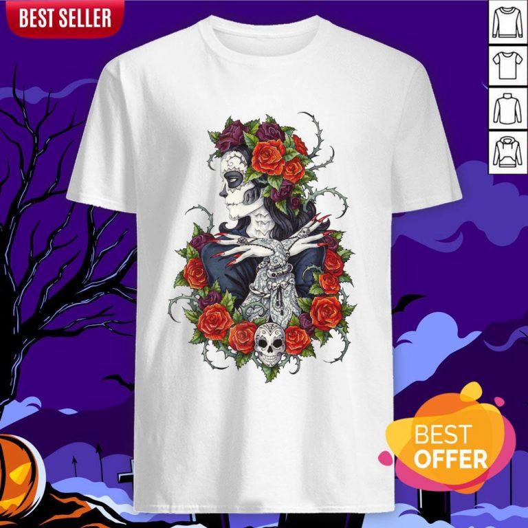 Сalavera Rose Sugar Skull Girl Day Of Dead Muertos Shirt