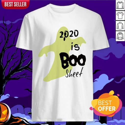 2020 Is Boo Sheet Spooky Quarantine Halloween Shirt