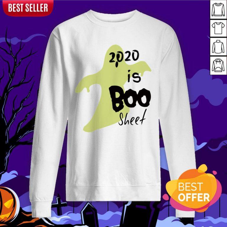 2020 Is Boo Sheet Spooky Quarantine Halloween Sweatshirt