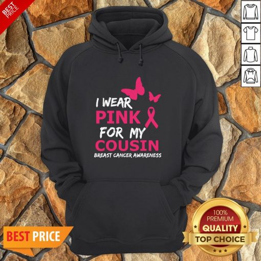 Breast Cancer I Wear Pink For My Cousin Heart Ribbon Hoodie