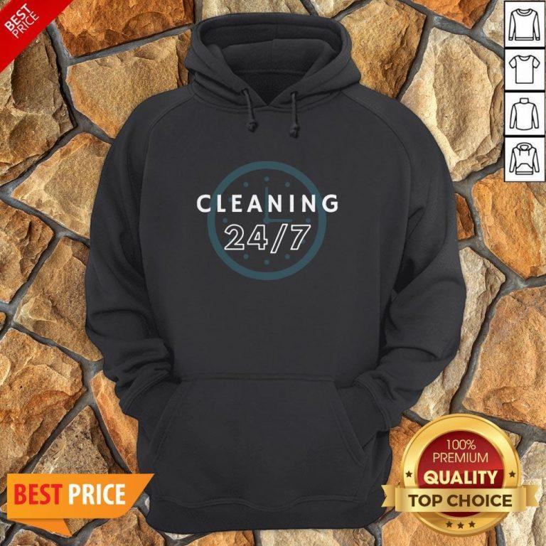 Cleaning 247 Housekeeping Humor Hoodie